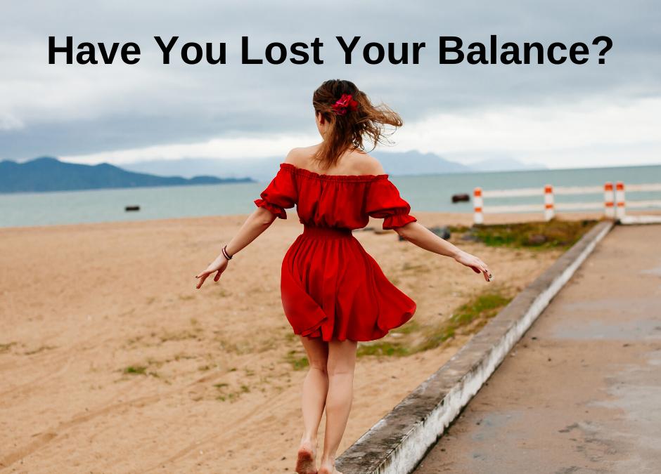 Have You Lost Your Balance?